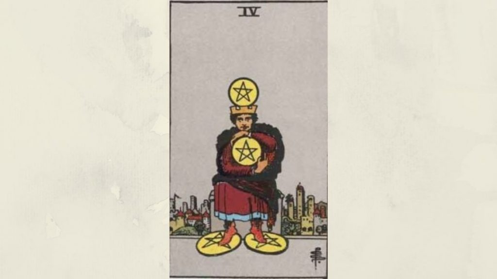 4 of Pentacles - Rider-Waite Minor Arcana