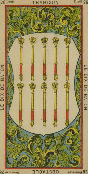 26 10 of Wands The Etteilla Tarot The Book of Thoth